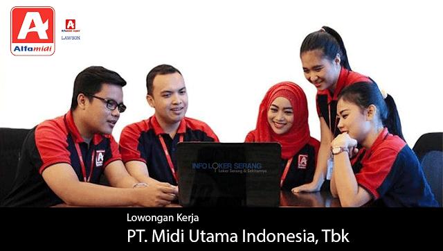 Lowongan Kerja Banyak Posisi PT Midi Utama Indonesia Tbk Alam Sutera