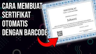 Cara Membuat Sertifikat Dilengkapi Dengan Barcode Secara Automatis
