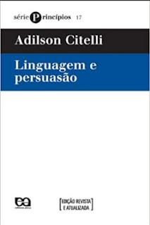 LINGUAGEM E PERSUASAO - Adilson Citelli