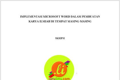 Membuat Halaman Judul atau Cover Skripsi/Makalah/Laporan Yang Rapi di Microsoft Word