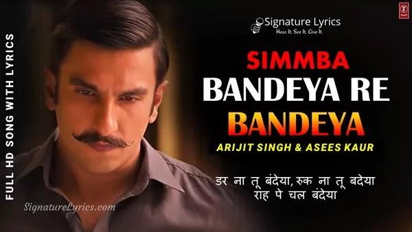 Bandeya Re Bandeya Lyrics - Simmba | Arijit Singh, Asees Kaur