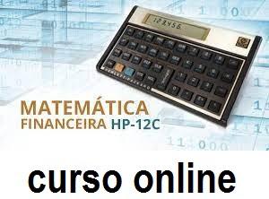Curso Online de Matemática Financeira na HP 12C
