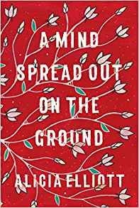 A Mind Spread Out on the Ground book cover. Summer reading 2019