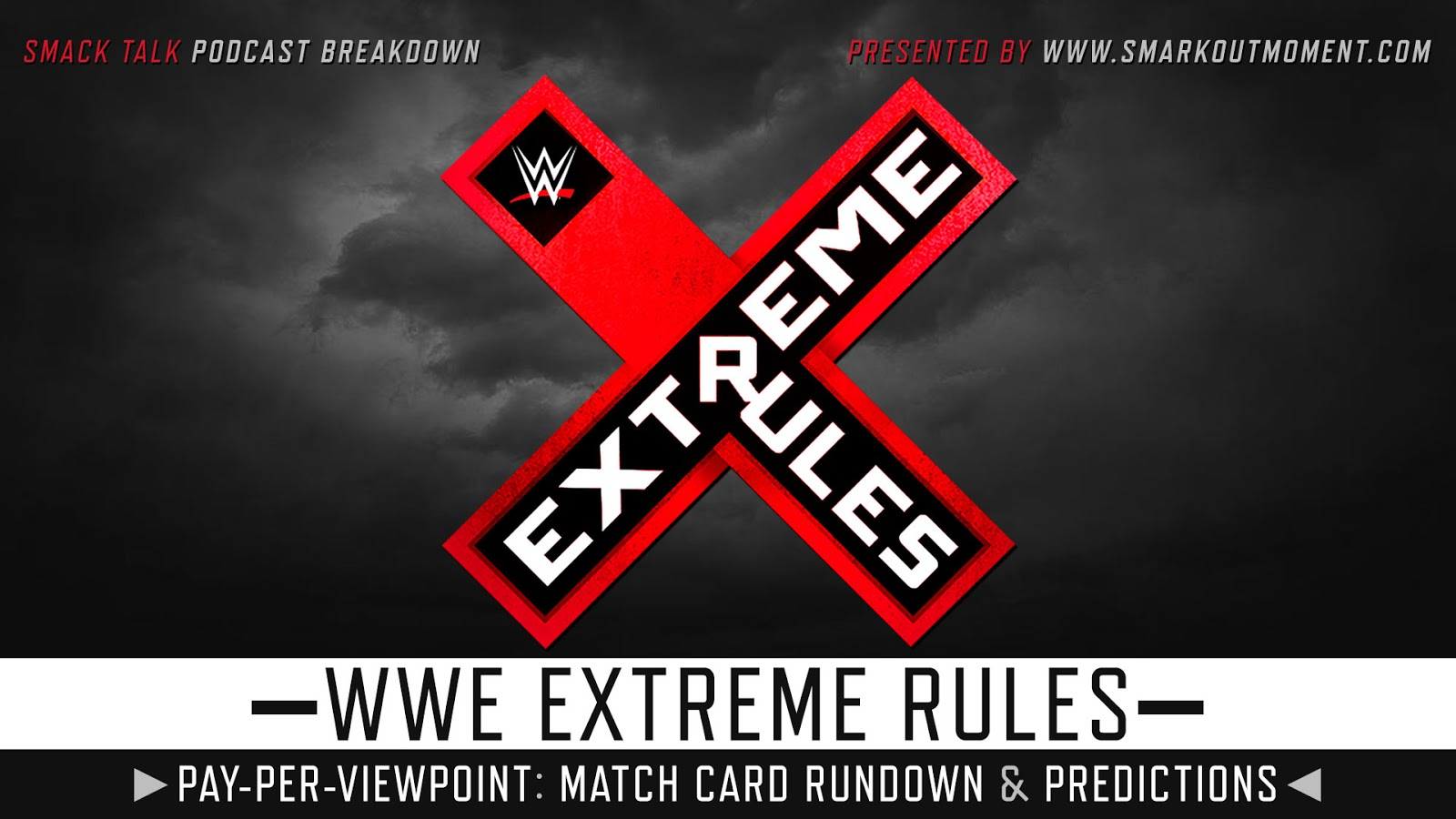 WWE Extreme Rules 2019 spoilers podcast