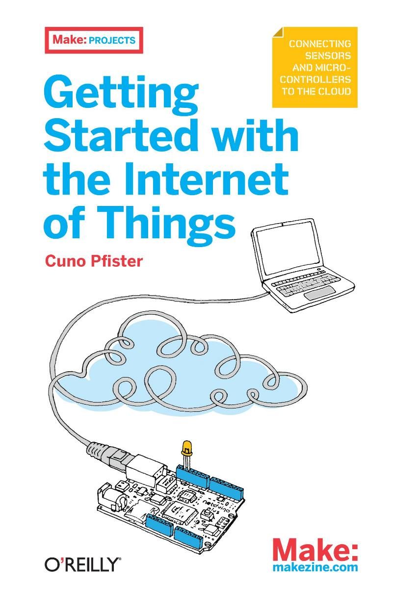 Getting started with the internet of things – Cuno Pfister