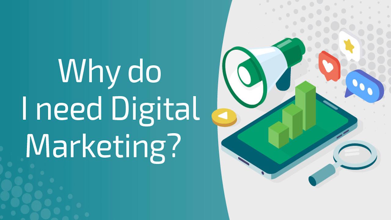 Need for Digital Marketing