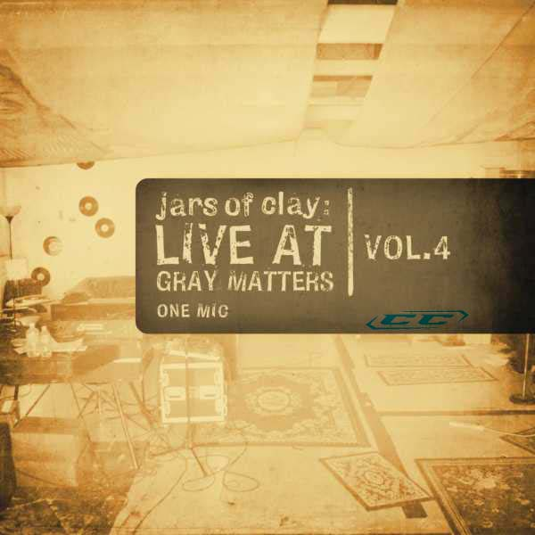 Jars of Clay - Live At Gray Matters vol 4 2011 English Christian Album