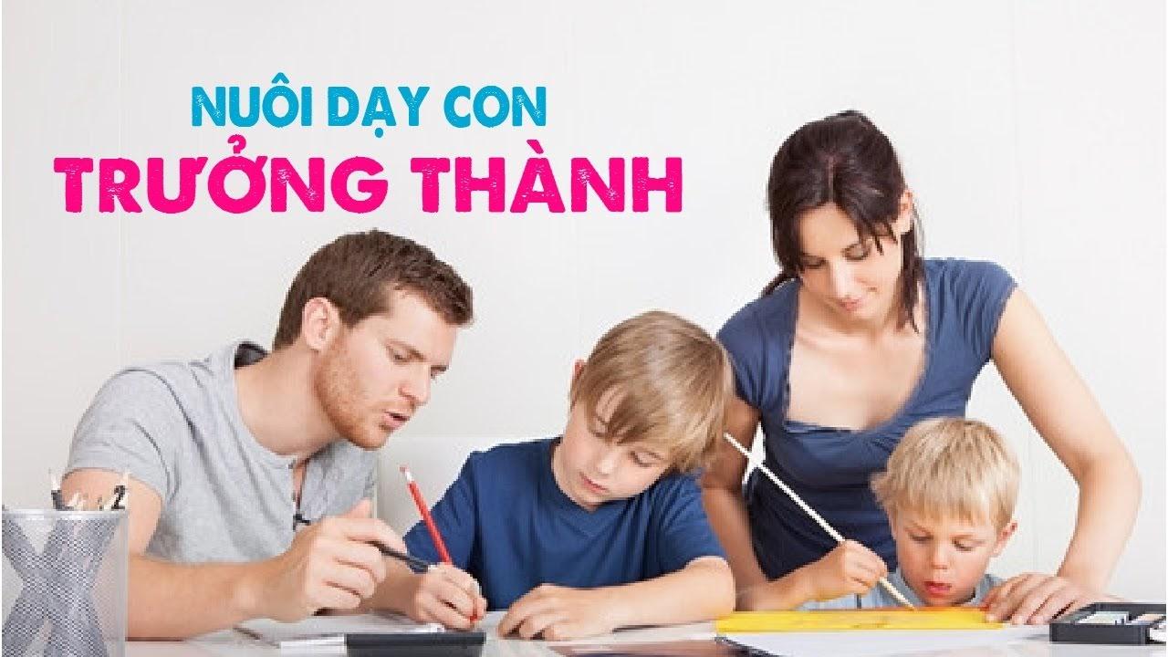 Share khóa học nuôi dạy con trưởng thành từ nền tảng cốt lõi