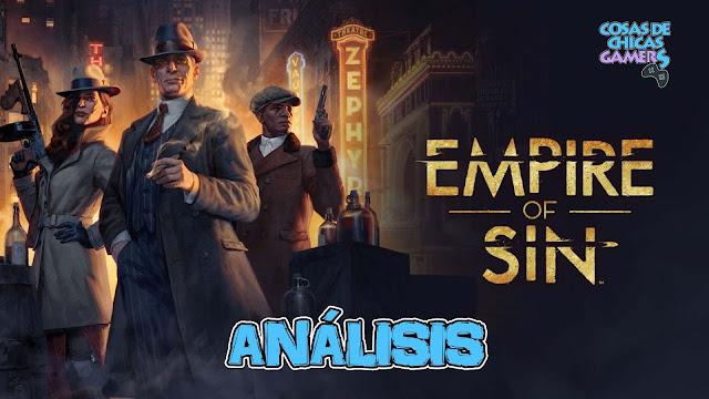 Análisis de Empire of Sin para PC