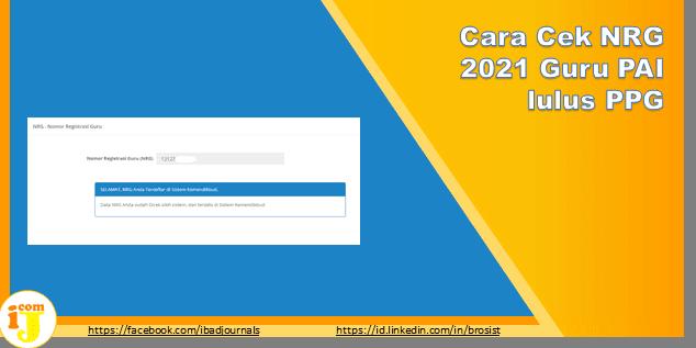 Cara Cek NRG 2021 Guru PAI lulus PPG