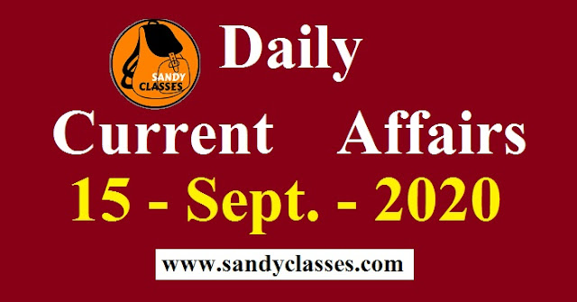 Daily Current Affairs in Hindi / English - 15 September 2020