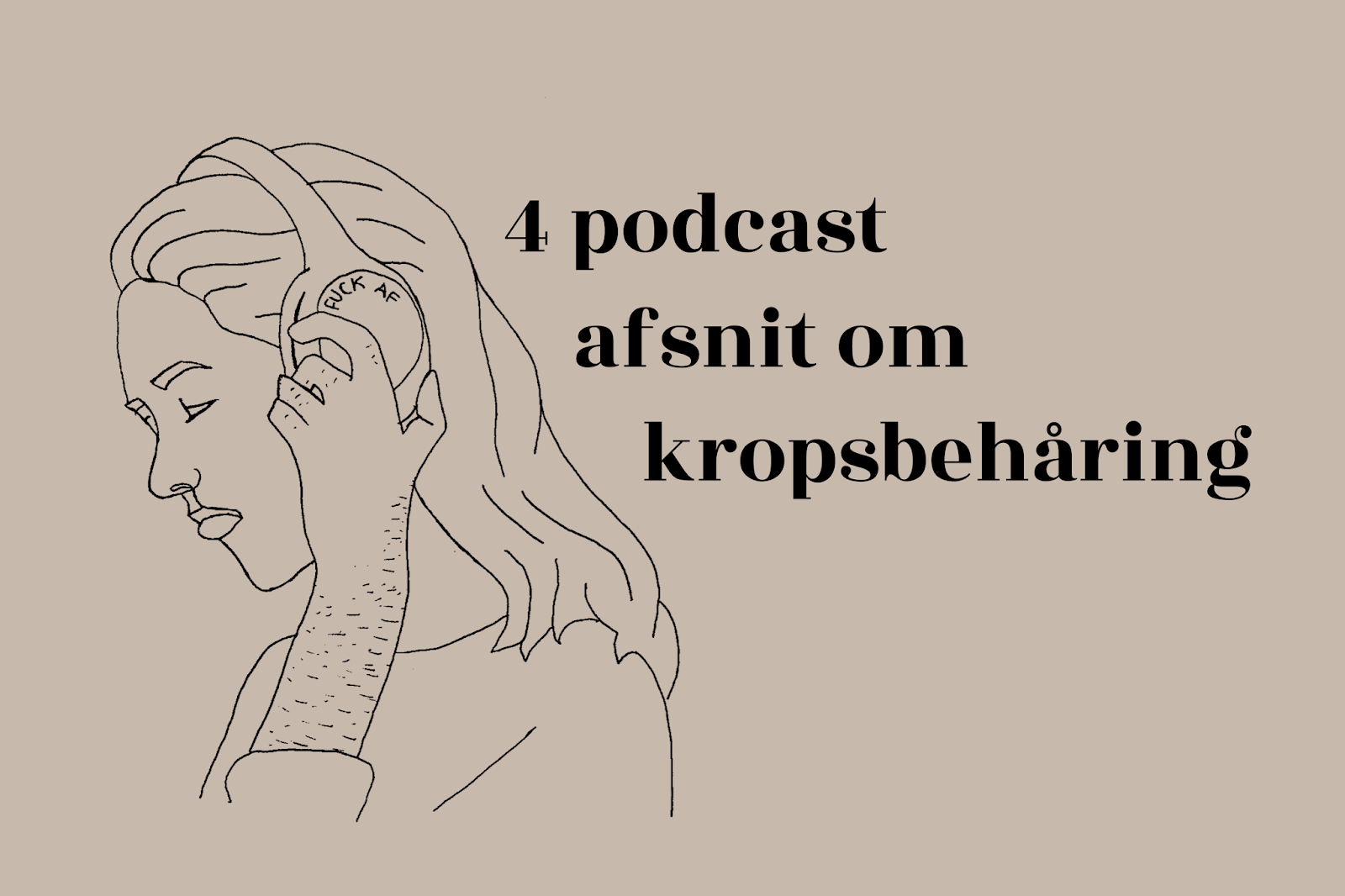 podcast afsnit om kropsbehåring