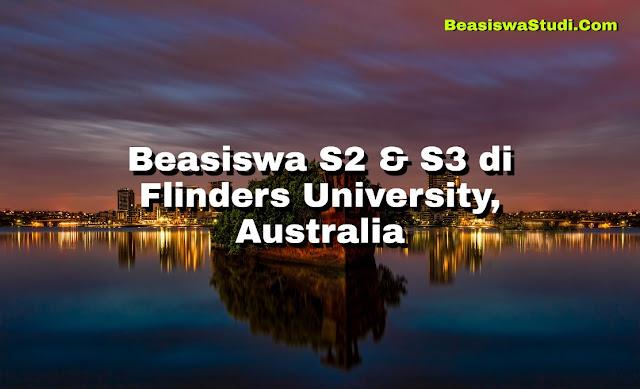 Beasiswa S2 & S3 di Flinders University, Australia