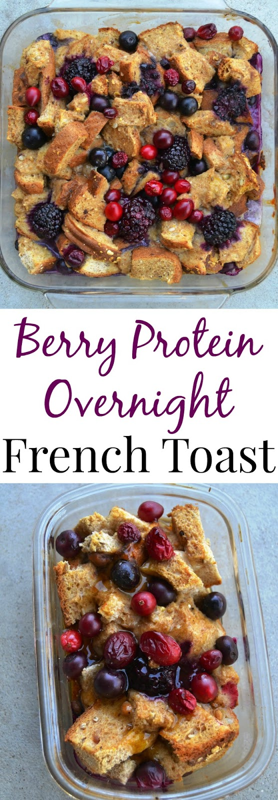This Berry Protein Overnight French Toast can be prepped the night before and thrown into the oven the next morning for a filling, fresh and flavorful breakfast! www.nutritionistreviews.com