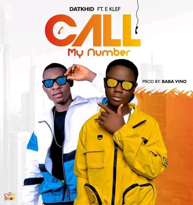 "Datkhid ft E klef ""Call my number"""