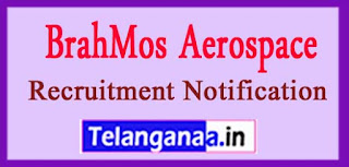BrahMos Aerospace Private Limited Recruitment Notification 2017 Last Date 30-04-2017
