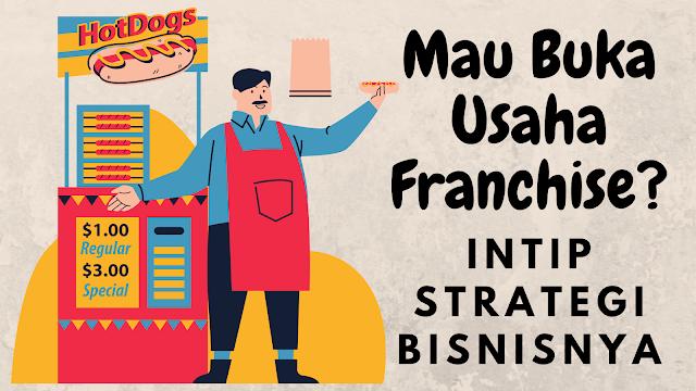 usaha franchais dan strategi bisnisnya