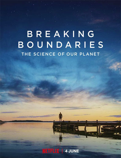 pelicula Romper los límites: La ciencia de nuestro planeta