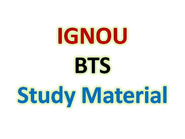 IGNOU BTS Study Material