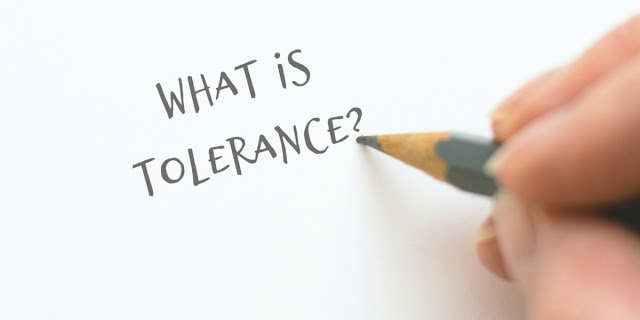 What is tolerance? How is it different from approval? How is it misused?
