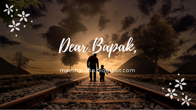 Dear Bapak,