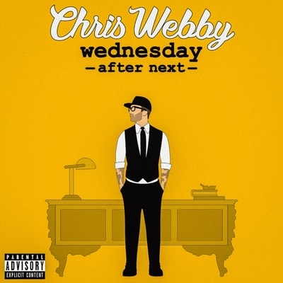 Chris Webby - Wednesday After Next (2019) - Album Download, Itunes Cover, Official Cover, Album CD Cover Art, Tracklist, 320KBPS, Zip album