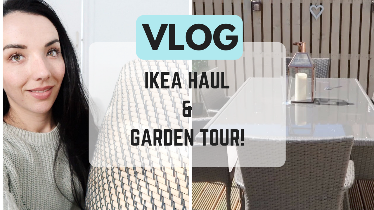 IKEA HAUL NURSERY TOUR GARDEN TOUR UK LIFESTYLE AND PARENTING VLOG BLOGGER MAISY MEOW