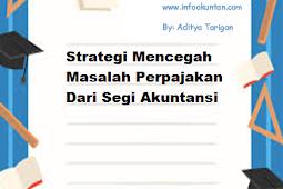 Strategi Mencegah Masalah Perpajakan Dari Segi Akuntansi