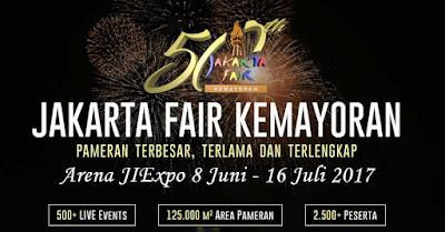 Jakarta Fair Kemayoran Guncang Jakarta Dengan beragam Event di 2017