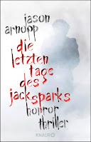 Cover: Die letzten Tage des Jack Sparks