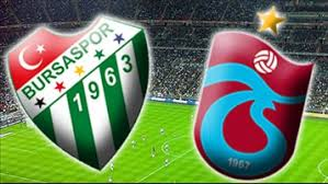 Bursaspor - Trabzonspor Canli Maç İzle 13 Mayis 2018