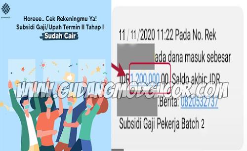 Horee...... Subsidi Gaji Upah Tahap I Termin II Sudah Cair, Cek Rekening Sekarang Juga!