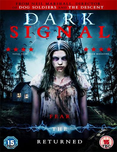 Ver Dark Signal (2016) Online