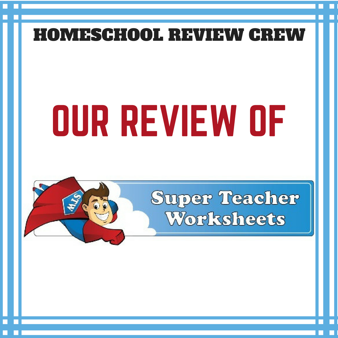 Let S Get Real Homeschool Review Crew Super Teacher