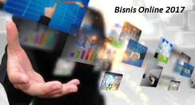 Prospek Bisnis Online 2017 Paling Menguntungkan