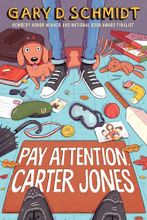 Review of Pay Attention Carter Jones by Gary D. Schmidt