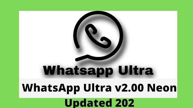 WhatsApp Ultra v2.00 Neon Updated 2020