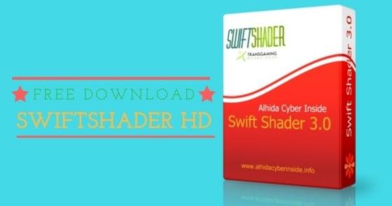 download swiftshader 3.0 for 64 bits