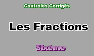 Controles Corrigés Sur Les Fractions 6eme en PDF