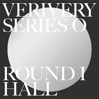 VERIVERY SERIES 'O' ROUND 1 : HALL