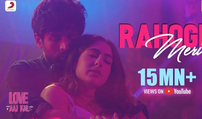 Rahogi Meri Lyrics in Hindi & English - Love Aaj Kal