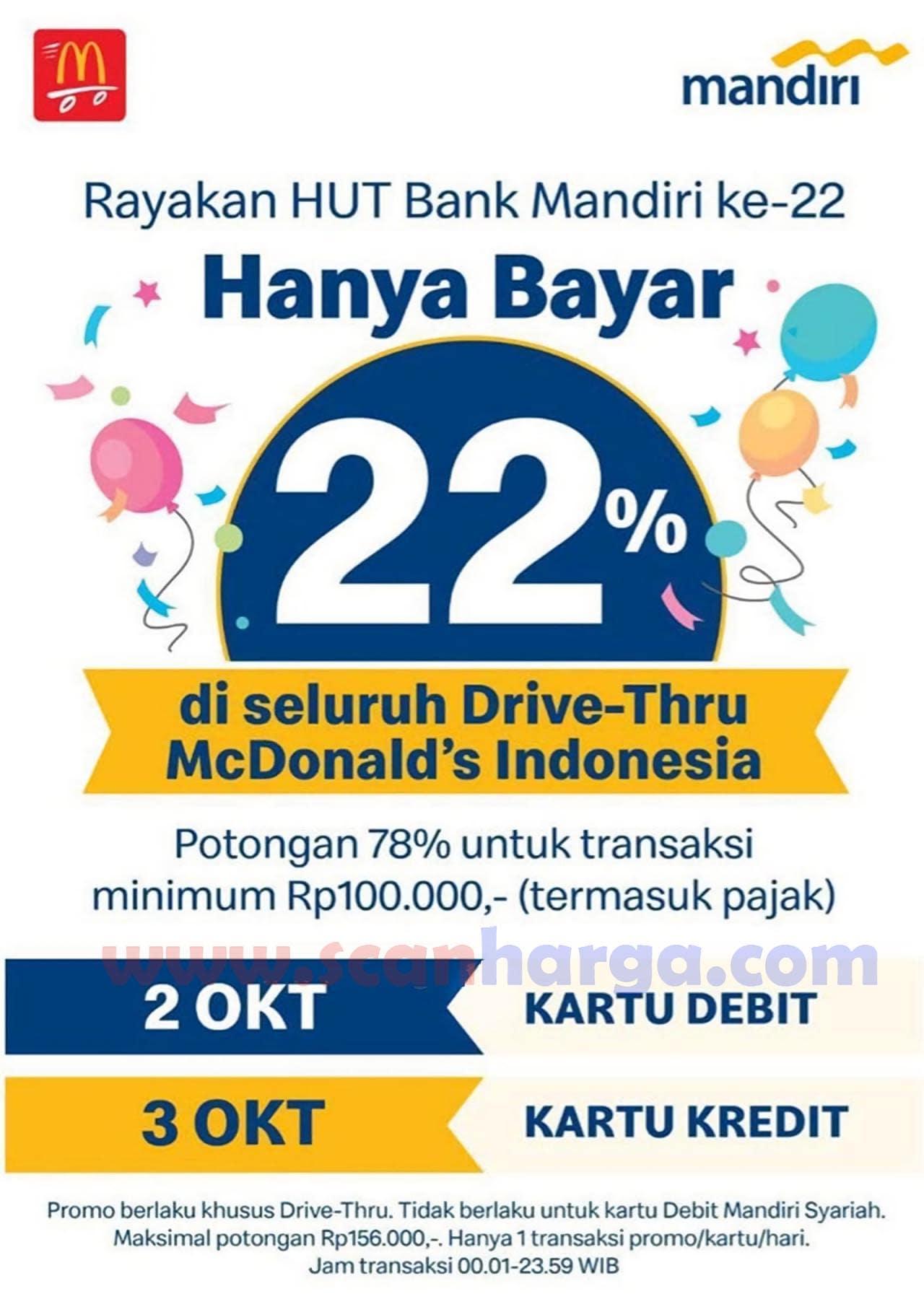 Promo McDonalds HUT MANDIRI Ke-22 Diskon 78% via DriveThru pakai Kartu Kredit /Debit Mandiri*