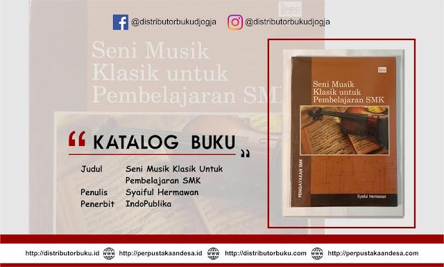 Seni Musik Klasik Untuk Pembelajaran SMK