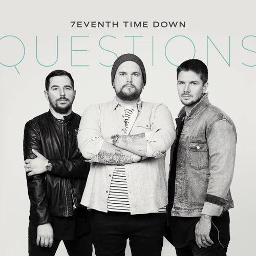 7eventh Time Down - Questions (Single)