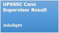 UPSSSC Cane Supervisor Result