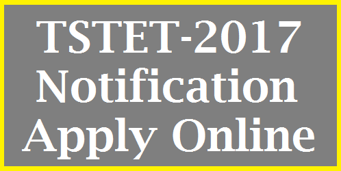 Telangana govt has anounced Telangana Teachers Eligibility Test (TET)2017 Notification. Telangana state Govt TSTET -2017 notification Details date of notification Fee payments, Online application last date download of Hall tickets results and many more details revealed Education department of Telangana State. DSC Aspirants in state of Telangana have to be ready for the battle to win as Govt Teacher.Online application available at http://tstet.gov.in telangana-teachers-eligibility-test-tstet-notification-syllabus-apply-online
