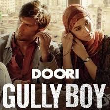 Doori Full Song Lyrics - Gully Boy - Ranveer Singh