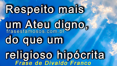 Frases do Medium Espirita Divaldo Pereira Franco