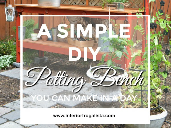 A Simple DIY Potting Bench You Can Make In A Day