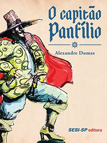 O Capitão Panfílio (Clássicos) - Alexandre Dumas